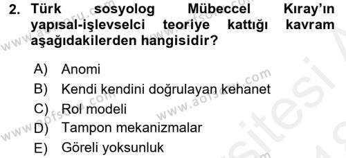 Toplumsal Değişme Kuramları Dersi 2017 - 2018 Yılı (Final) Dönem Sonu Sınav Soruları 2. Soru