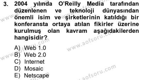 Halkla İlişkiler ve Reklamcılık Bölümü 8. Yarıyıl Sosyal Medya Dersi 2013 Yılı Bahar Dönemi Ara Sınavı 3. Soru