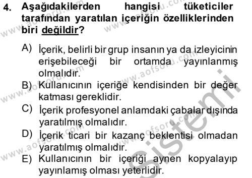Halkla İlişkiler ve Reklamcılık Bölümü 8. Yarıyıl Sosyal Medya Dersi 2013 Yılı Bahar Dönemi Ara Sınavı 4. Soru