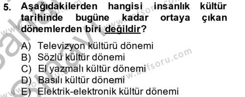 Halkla İlişkiler ve Reklamcılık Bölümü 8. Yarıyıl Sosyal Medya Dersi 2013 Yılı Bahar Dönemi Ara Sınavı 5. Soru