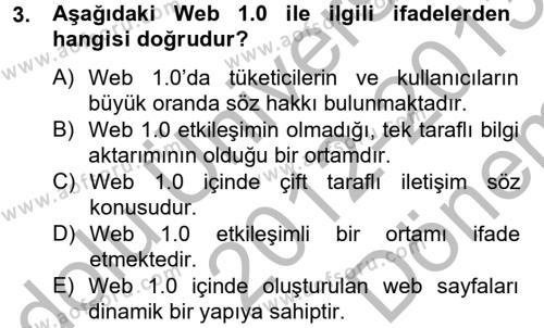 Halkla İlişkiler ve Reklamcılık Bölümü 8. Yarıyıl Sosyal Medya Dersi 2013 Yılı Bahar Dönemi Dönem Sonu Sınavı 3. Soru