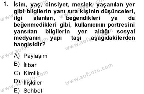 Fotoğrafçılık ve Kameramanlık Bölümü 4. Yarıyıl Sosyal Medya Dersi 2014 Yılı Bahar Dönemi Ara Sınavı 1. Soru