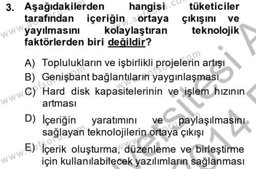 Fotoğrafçılık ve Kameramanlık Bölümü 4. Yarıyıl Sosyal Medya Dersi 2014 Yılı Bahar Dönemi Ara Sınavı 3. Soru