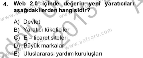 Fotoğrafçılık ve Kameramanlık Bölümü 4. Yarıyıl Sosyal Medya Dersi 2014 Yılı Bahar Dönemi Ara Sınavı 4. Soru