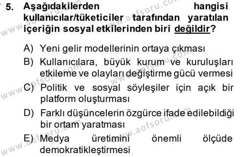 Fotoğrafçılık ve Kameramanlık Bölümü 4. Yarıyıl Sosyal Medya Dersi 2014 Yılı Bahar Dönemi Ara Sınavı 5. Soru
