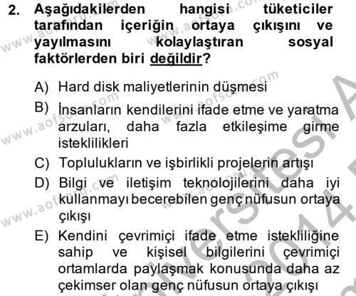 Halkla İlişkiler ve Reklamcılık Bölümü 8. Yarıyıl Sosyal Medya Dersi 2014 Yılı Bahar Dönemi Dönem Sonu Sınavı 2. Soru