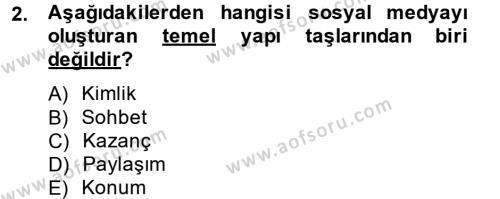 Perakende Satış ve Mağaza Yöneticiliği Bölümü 4. Yarıyıl Sosyal Medya Dersi 2014 Yılı Bahar Dönemi Tek Ders Sınavı 2. Soru