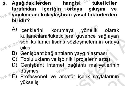 Halkla İlişkiler ve Reklamcılık Bölümü 8. Yarıyıl Sosyal Medya Dersi 2014 Yılı Bahar Dönemi Tek Ders Sınavı 3. Soru