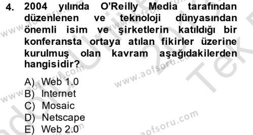 Perakende Satış ve Mağaza Yöneticiliği Bölümü 4. Yarıyıl Sosyal Medya Dersi 2014 Yılı Bahar Dönemi Tek Ders Sınavı 4. Soru