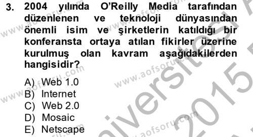 Halkla İlişkiler ve Reklamcılık Bölümü 8. Yarıyıl Sosyal Medya Dersi 2015 Yılı Bahar Dönemi Ara Sınavı 3. Soru