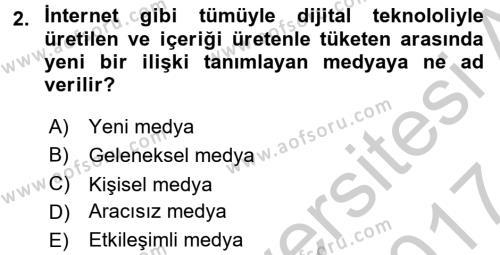 Sosyal Medya Dersi 2016 - 2017 Yılı (Vize) Ara Sınav Soruları 2. Soru