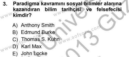 Kamu Yönetimi Bölümü 3. Yarıyıl Siyaset Sosyolojisi Dersi 2013 Yılı Güz Dönemi Ara Sınavı 3. Soru