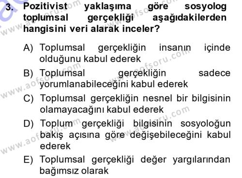 Siyaset Sosyolojisi Dersi 2013 - 2014 Yılı Ara Sınavı 3. Soru