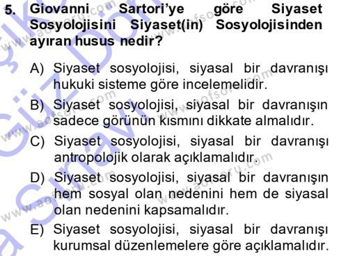 Kamu Yönetimi Bölümü 3. Yarıyıl Siyaset Sosyolojisi Dersi 2014 Yılı Güz Dönemi Ara Sınavı 5. Soru
