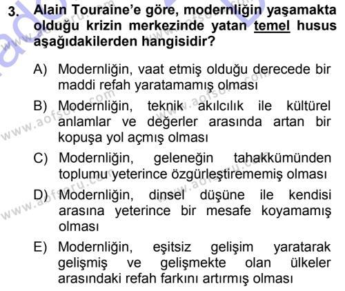 Çağdaş Sosyoloji Kuramları Dersi 2013 - 2014 Yılı Dönem Sonu Sınavı 3. Soru