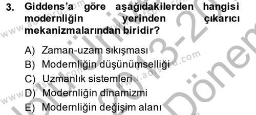 Sosyolojide Yakın Dönem Gelişmeler Dersi 2013 - 2014 Yılı (Final) Dönem Sonu Sınav Soruları 3. Soru