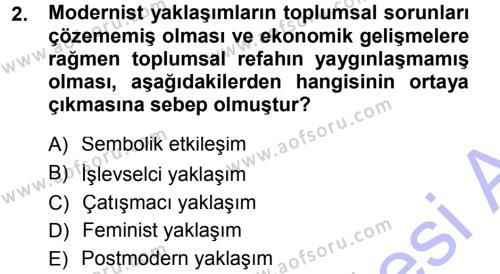 Sosyoloji Bölümü 5. Yarıyıl Aile Sosyolojisi Dersi 2013 Yılı Güz Dönemi Dönem Sonu Sınavı 2. Soru