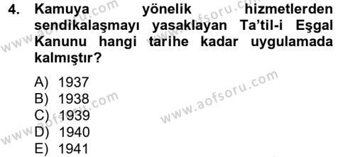 Endüstri Sosyolojisi Dersi 2012 - 2013 Yılı (Final) Dönem Sonu Sınav Soruları 4. Soru
