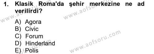 Kent Sosyolojisi Dersi 2012 - 2013 Yılı Ara Sınavı 1. Soru