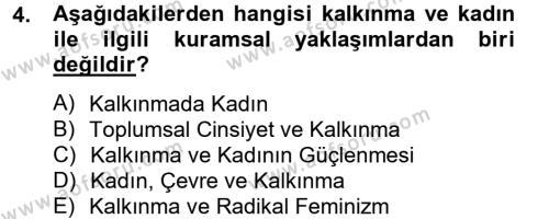 Sosyoloji Bölümü 6. Yarıyıl Toplumsal Cinsiyet Çalışmaları Dersi 2013 Yılı Bahar Dönemi Dönem Sonu Sınavı 4. Soru