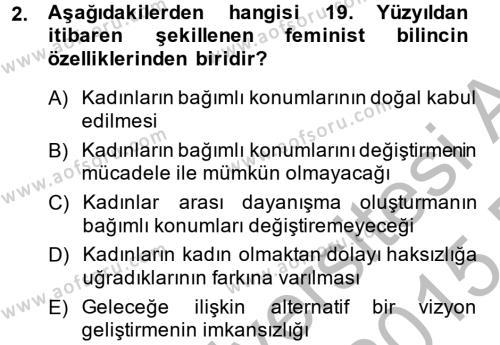 Sosyoloji Bölümü 6. Yarıyıl Toplumsal Cinsiyet Çalışmaları Dersi 2015 Yılı Bahar Dönemi Ara Sınavı 2. Soru