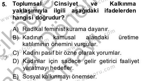 Sosyoloji Bölümü 6. Yarıyıl Toplumsal Cinsiyet Çalışmaları Dersi 2015 Yılı Bahar Dönemi Dönem Sonu Sınavı 5. Soru