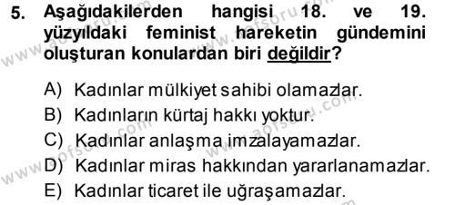 Sosyoloji Bölümü 5. Yarıyıl Toplumsal Cinsiyet Sosyolojisi Dersi 2015 Yılı Güz Dönemi Dönem Sonu Sınavı 5. Soru
