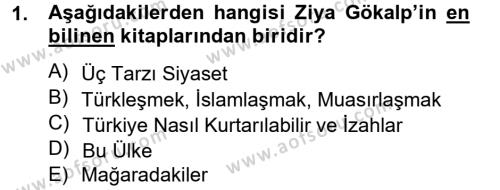 Sosyoloji Bölümü 8. Yarıyıl Türk Sosyologları Dersi 2013 Yılı Bahar Dönemi Ara Sınavı 1. Soru