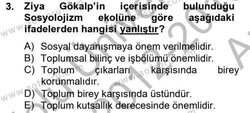 Sosyoloji Bölümü 8. Yarıyıl Türk Sosyologları Dersi 2013 Yılı Bahar Dönemi Ara Sınavı 3. Soru