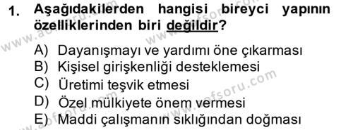 Sosyoloji Bölümü 8. Yarıyıl Türk Sosyologları Dersi 2013 Yılı Bahar Dönemi Dönem Sonu Sınavı 1. Soru