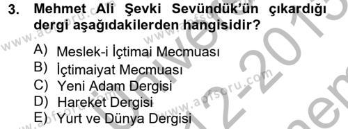 Sosyoloji Bölümü 8. Yarıyıl Türk Sosyologları Dersi 2013 Yılı Bahar Dönemi Dönem Sonu Sınavı 3. Soru