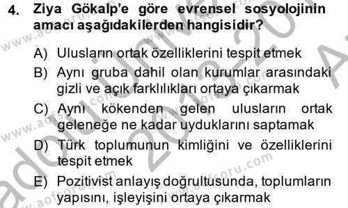 Sosyoloji Bölümü 8. Yarıyıl Türk Sosyologları Dersi 2014 Yılı Bahar Dönemi Ara Sınavı 4. Soru