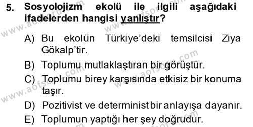 Sosyoloji Bölümü 8. Yarıyıl Türk Sosyologları Dersi 2014 Yılı Bahar Dönemi Ara Sınavı 5. Soru