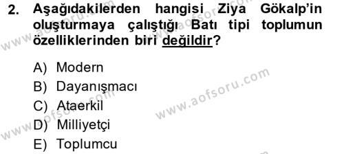Sosyoloji Bölümü 8. Yarıyıl Türk Sosyologları Dersi 2014 Yılı Bahar Dönemi Dönem Sonu Sınavı 2. Soru