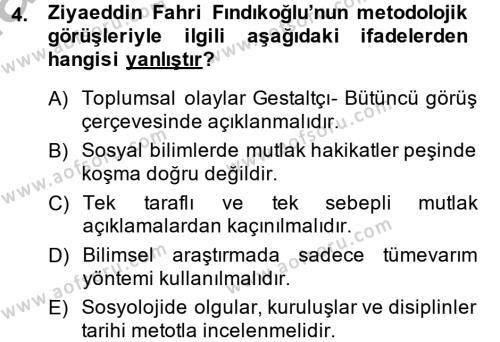 Sosyoloji Bölümü 8. Yarıyıl Türk Sosyologları Dersi 2014 Yılı Bahar Dönemi Dönem Sonu Sınavı 4. Soru