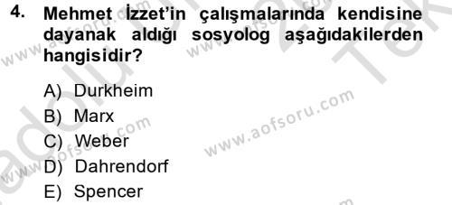 Sosyoloji Bölümü 8. Yarıyıl Türk Sosyologları Dersi 2014 Yılı Bahar Dönemi Tek Ders Sınavı 4. Soru