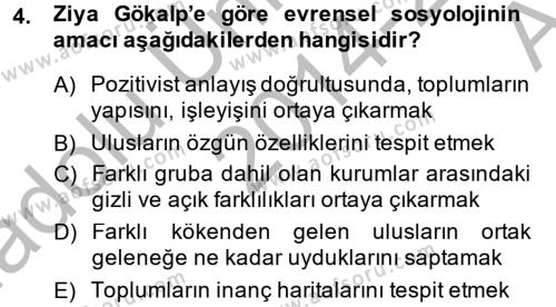 Sosyoloji Bölümü 8. Yarıyıl Türk Sosyologları Dersi 2015 Yılı Bahar Dönemi Ara Sınavı 4. Soru