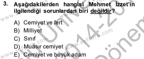 Sosyoloji Bölümü 8. Yarıyıl Türk Sosyologları Dersi 2015 Yılı Bahar Dönemi Dönem Sonu Sınavı 3. Soru