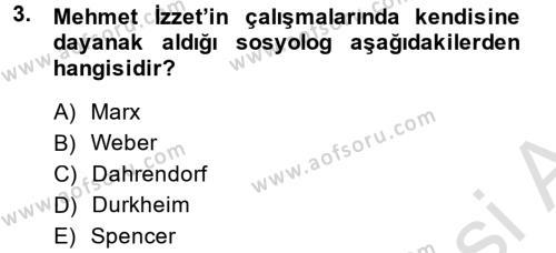 Türk Sosyologları Dersi 2014 - 2015 Yılı Tek Ders Sınav Soruları 3. Soru