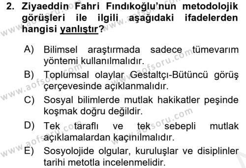 Sosyoloji Bölümü 8. Yarıyıl Türk Sosyologları Dersi 2016 Yılı Bahar Dönemi Ara Sınavı 2. Soru