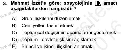 Sosyoloji Bölümü 8. Yarıyıl Türk Sosyologları Dersi 2016 Yılı Bahar Dönemi Ara Sınavı 3. Soru