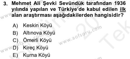 Türk Sosyologları Dersi 2015 - 2016 Yılı Tek Ders Sınav Soruları 3. Soru
