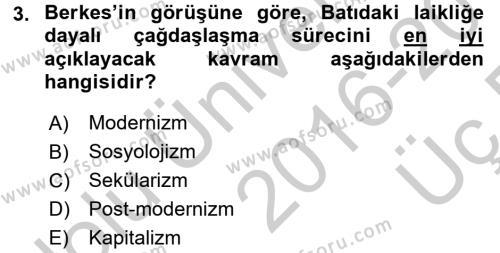 Türk Sosyologları Dersi 2016 - 2017 Yılı 3 Ders Sınav Soruları 3. Soru