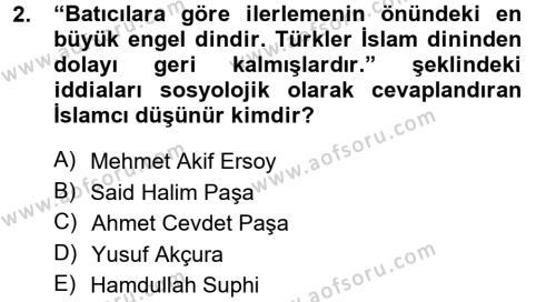 Sosyoloji Bölümü 7. Yarıyıl Türkiye' de Sosyoloji Dersi 2013 Yılı Güz Dönemi Dönem Sonu Sınavı 2. Soru