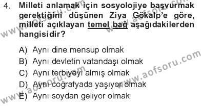 Sosyoloji Bölümü 7. Yarıyıl Türkiye' de Sosyoloji Dersi 2013 Yılı Güz Dönemi Tek Ders Sınavı 4. Soru