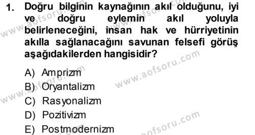 Türkiye´de Sosyoloji Dersi 2013 - 2014 Yılı Tek Ders Sınavı 1. Soru