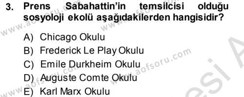 Sosyoloji Bölümü 7. Yarıyıl Türkiye' de Sosyoloji Dersi 2014 Yılı Güz Dönemi Tek Ders Sınavı 3. Soru