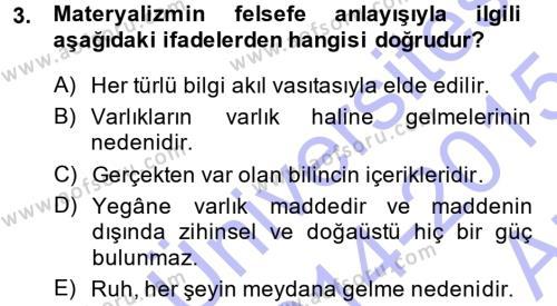 Türkiye´de Sosyoloji Dersi 2014 - 2015 Yılı (Vize) Ara Sınav Soruları 3. Soru