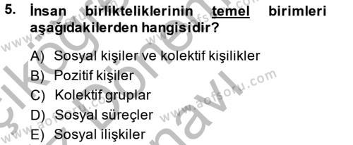 Sosyoloji Bölümü 7. Yarıyıl Türkiye' de Sosyoloji Dersi 2015 Yılı Güz Dönemi Dönem Sonu Sınavı 5. Soru