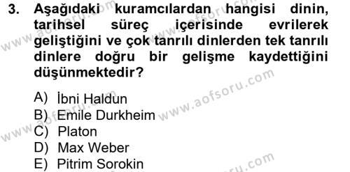 Sosyoloji Bölümü 8. Yarıyıl Din ve Toplum Dersi 2013 Yılı Bahar Dönemi Ara Sınavı 3. Soru